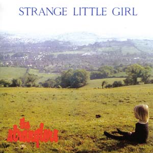 Strange Little Girl/Cruel Garden